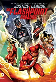 La Ligue des justiciers – Le paradoxe Flashpoint (Justice League: The Flashpoint Paradox)